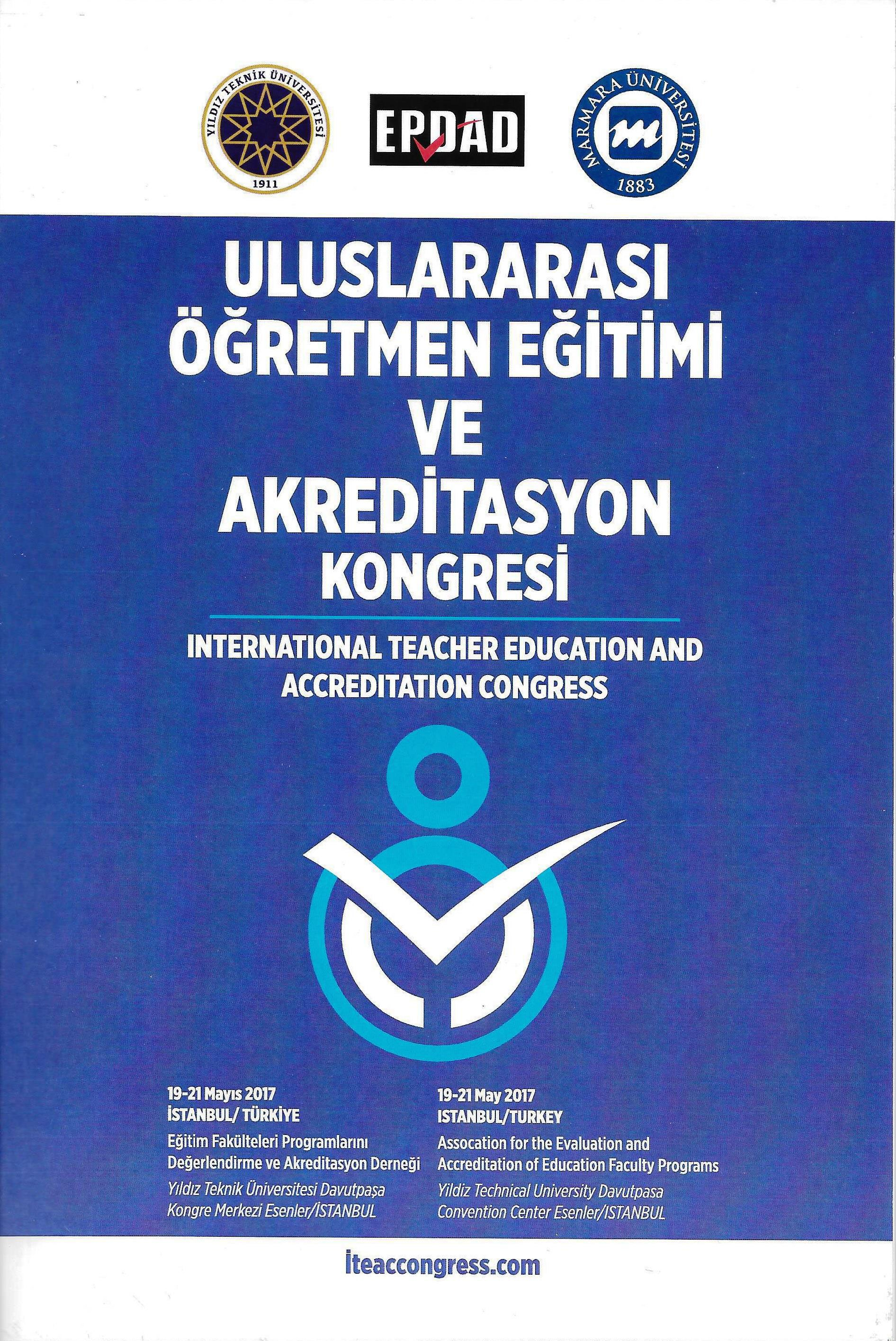 International Teacher Education and Accreditation Congress (ITEAC) 2017 Bildiri Özetleri